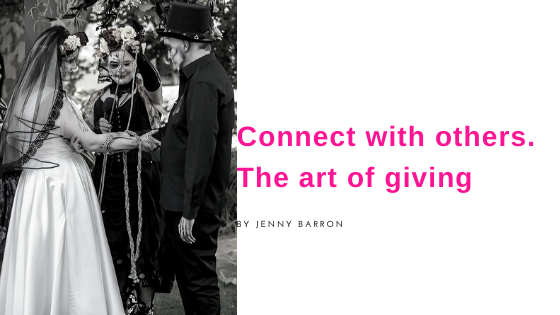 Connect with others -The art of giving