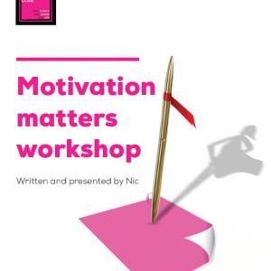 Motivation Matters Workshop