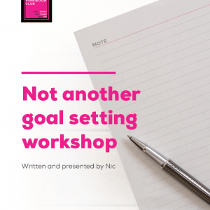 Not Another Goal Setting Workshop