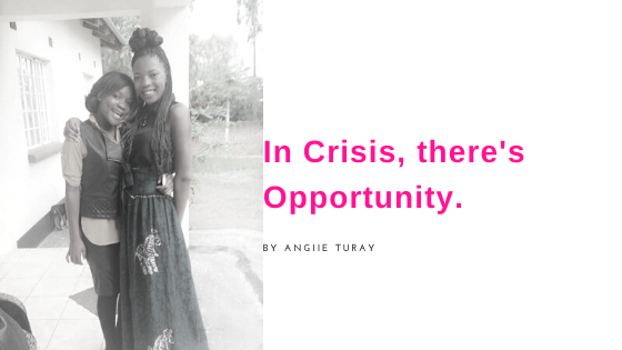 In crisis, there is opportunity – Angiie's Story